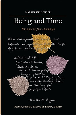 Being and Time By Heidegger, Martin/ Stambaugh, Joan (TRN)/ Schmidt, Dennis J. (CON)